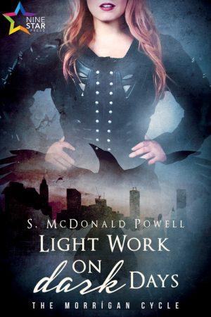 Light Work on Dark Days by S McDonald Powell